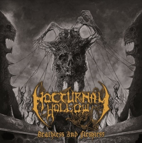 NOCTURNAL HOLLOW – DEATHLESS AND FLESHLESS
