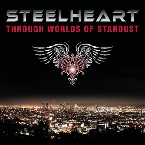 STEELHEART – THROUGH WORLDS OF STARDUST