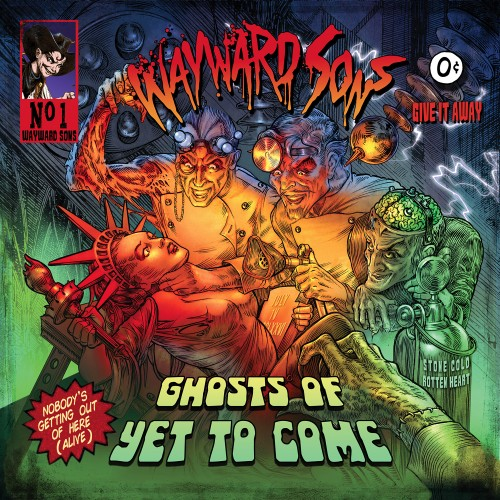 WAYWARD SONS – GHOST OF YET TO COME