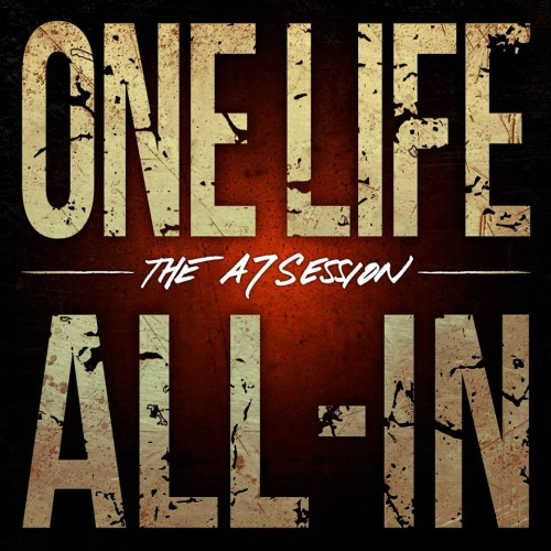 ONE LIFE ALL-IN – THE A7 SESSION