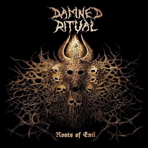 DAMNED RITUAL – ROOTS OF EVIL