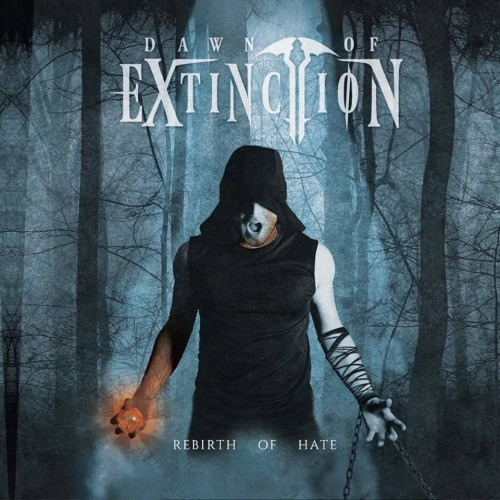 DAWN OF EXTINCTION – REBIRTH OF HATE