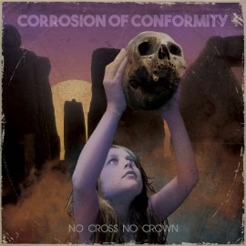 corrosion-of-conformity-No-Cross-No-Crown-2018