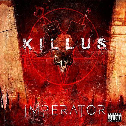 KILLUS – IMPERATOR