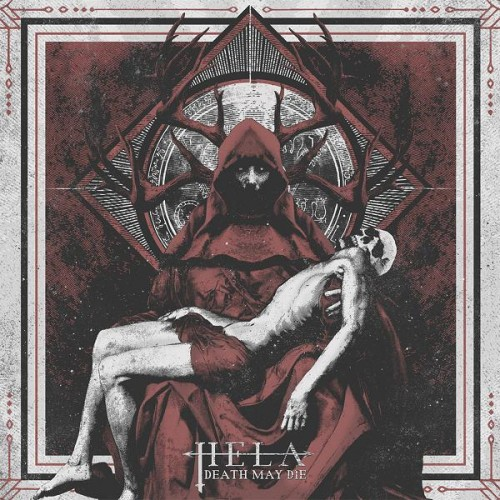 HELA – DEATH MAY DIE