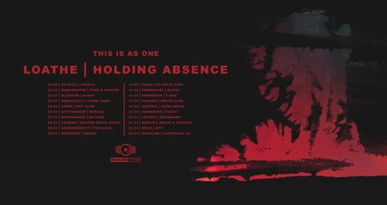 LOATHE / HOLDING-ABSENCE -THIS IS AS ONE