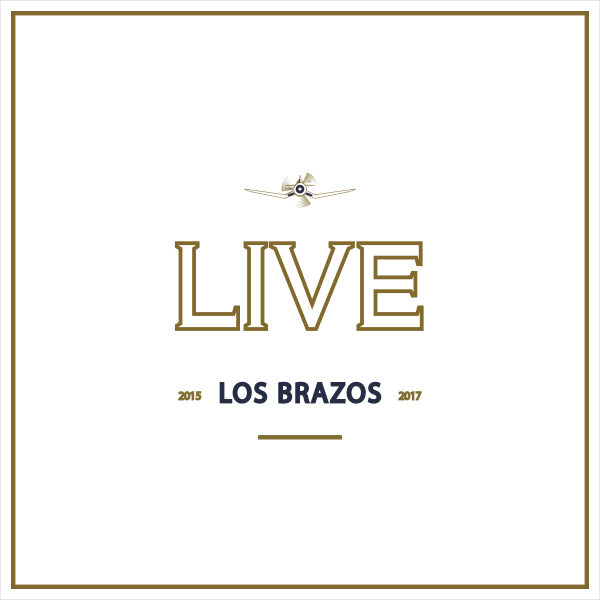 LOS BRAZOS – LIVE 2015-2017