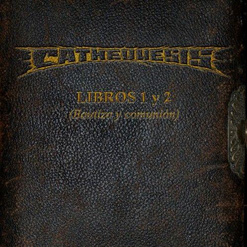 CATHEQUESIS – LIBROS 1 Y 2 (BAUTIZO Y COMUNIÓN)