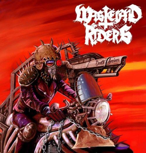WASTËLAND RIDERS – DEATH ARRIVES