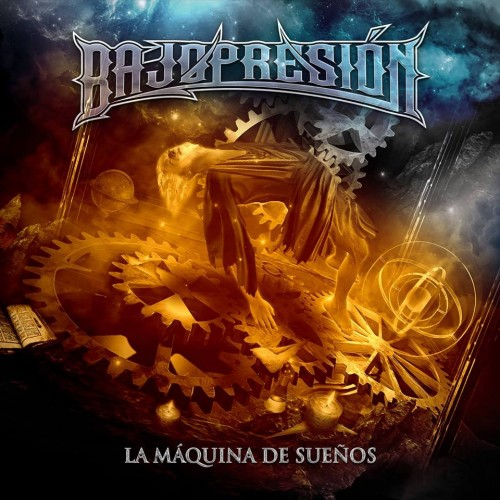 BAJOPRESIÓN – LA MÁQUINA DE SUEÑOS