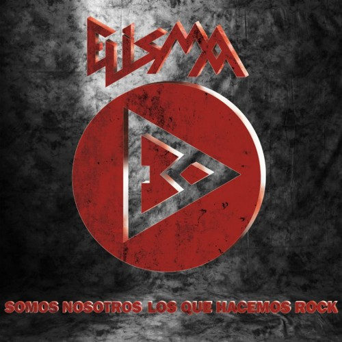 ELISMA – SOMOS NOSOTROS LOS QUE HACEMOS ROCK