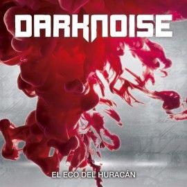 darknoise_el_eco_del_huracan