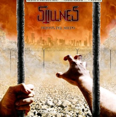 STILLNES – PRISIóN DEL MIEDO