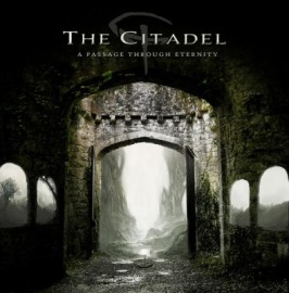 THE CITADEL – A PASSAGE THROUGH ETERNITY