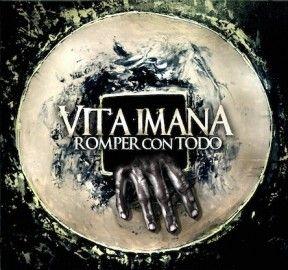 VITA IMANA – ROMPER CON TODO