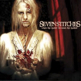 SEVEN STITCHES – WHEN THE HUNTER BECOMES THE HUNTED