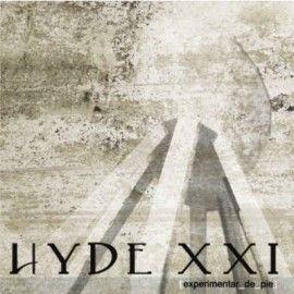 HYDE XXI – EXPERIMENTAR DE PIE