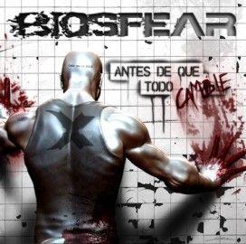 BIOSFEAR – ANTES DE QUE TODO CAMBIE