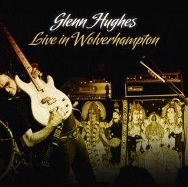 GLENN HUGHES – LIVE IN WOLVERHAMPTON