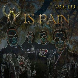 IS PAIN – 20:10