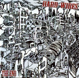 HARD-WIRES – THE END