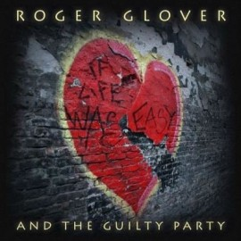 ROGER GLOVER – IF LIFE WAS EASY