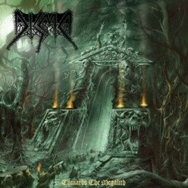 DISMA – TOWARDS THE MEGALITH