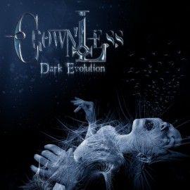 CROWNLESS – DARK EVOLUTION