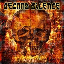 SECOND SILENCE – UN SOLO CAMINO