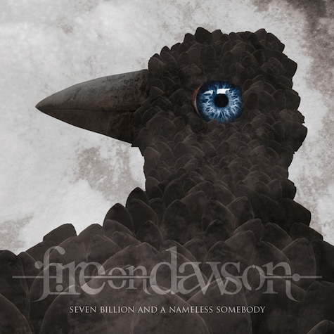 FIRE ON DAWSON – SEVEN BILLION AND A NAMELESS SOMEBODY