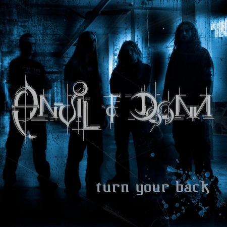 ANVIL OF DOOM – TURN YOUR BACK EP