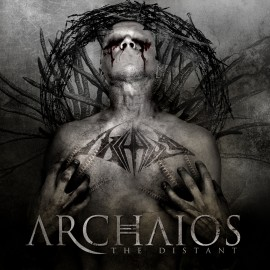 ARCHAIOS – THE DISTANT
