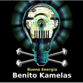 BENITO KAMELAS – BUENA ENERGÍA