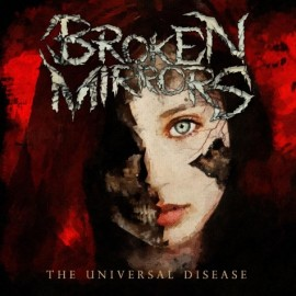 BROKEN MIRRORS – THE UNIVERSAL DISEASE