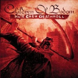 CHILDREN OF BODOM – HATE CREW DEATHROLL