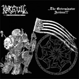 DEATHHAMMER – KÖRGULL THE EXTERMINATOR – WHEN THE HAMMER STRIKES… THE EXTERMINATOR ARRIVES!!!