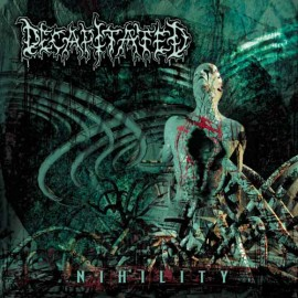 DECAPITATED – NIHILITY