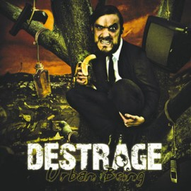 DESTRAGE – URBAN BEING