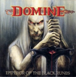 DOMINE – EMPEROR OF THE BLACK RUNES