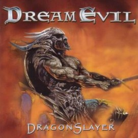 DREAM EVIL – DRAGONSLAYER