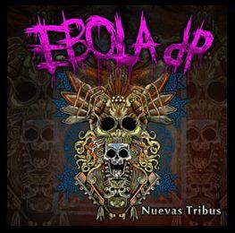 EBOLA DP – NUEVAS TRIBUS
