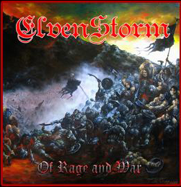 ELVENSTORM – OF RAGE AND WAR
