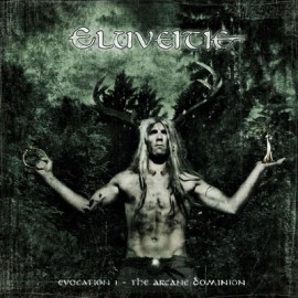 ELUVEITIE – EVOCATION I: THE ARCANE DOMINION