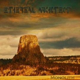 ETHEREAL ARCHITECT – MONOLITH