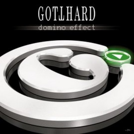GOTTHARD – DOMINO EFFECT