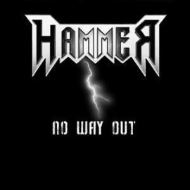 HAMMER – NO WAY OUT