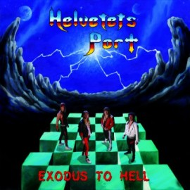 HELVETETS PORT – EXODUS TO HELL