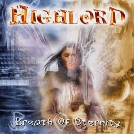 HIGHLORD – BREATH OF ETERNITY