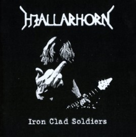 HJALLARHORN – IRON CLAD SOLDIERS