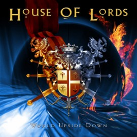 HOUSE OF LORDS – WORLD UPSIDE DOWN